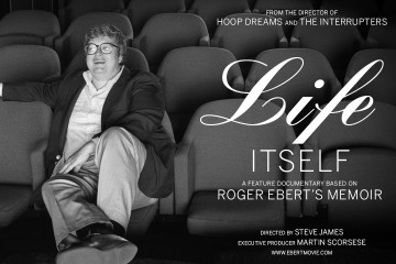 Life Itself, a film based on Roger Ebert's memoir